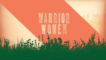 Image from   Warrior Women