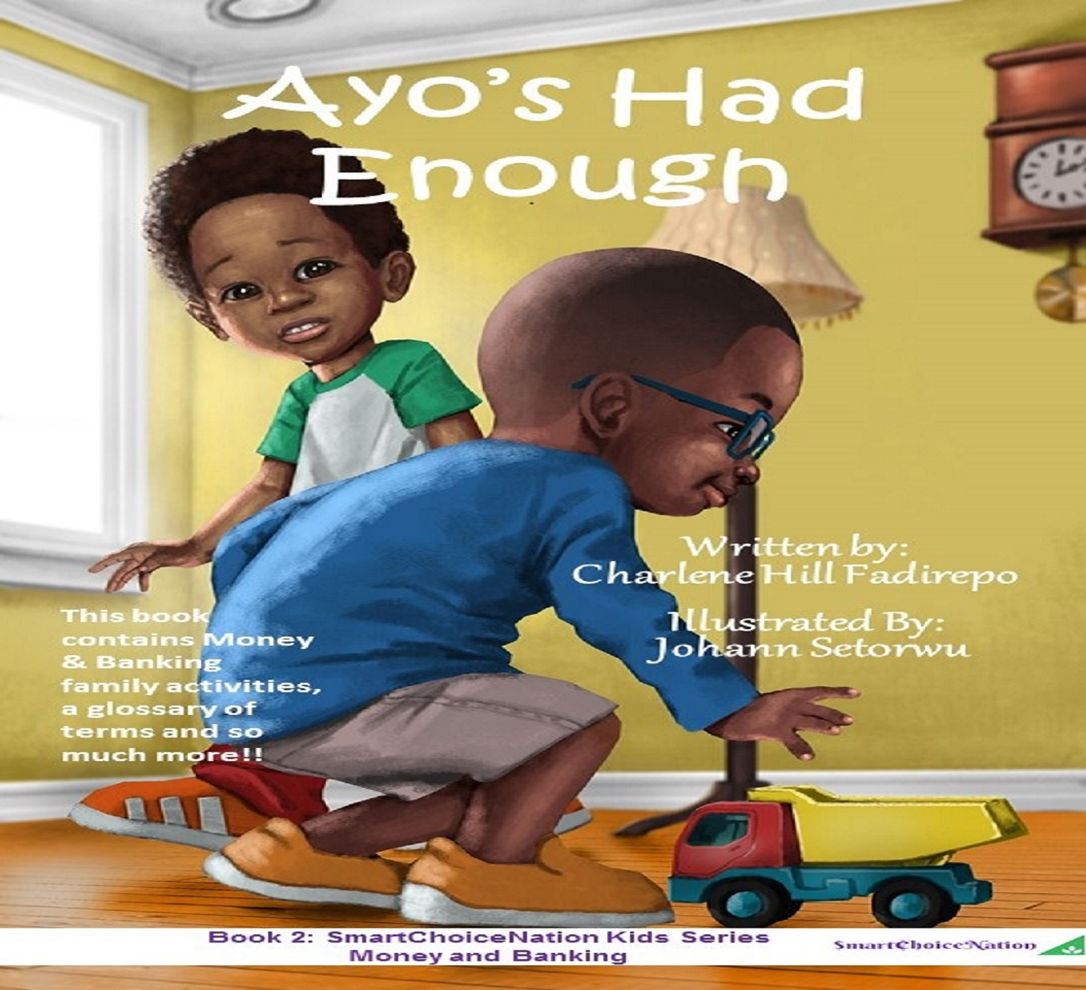 Our second children's book on money and banking! - Ayo's Had Enough is perfect for:      -Storytime listeners ages 1 - 2+      -Beginner readers ages 3,4,5      -Independent readers ages 6,7Available NOW on AMAZON.COM