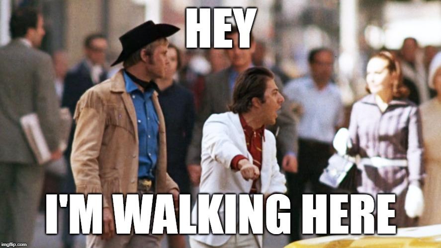 im-walkin-here.jpg