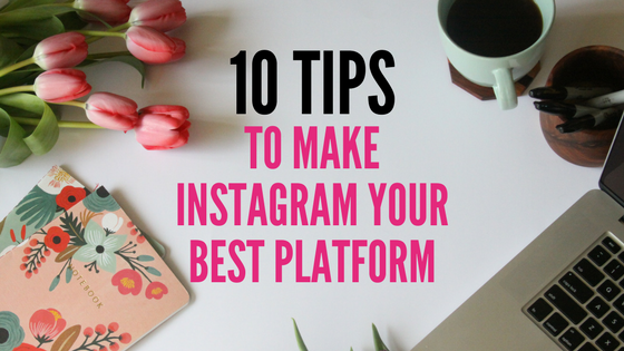 10 tips to a better instagram account-blog title.png