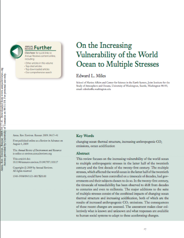 On the Increasing Vulnerability of the World Ocean to Multiple Stresses, Edward L. Miles, Annual Review of Environment and Resources 2009 34:1, 17-41