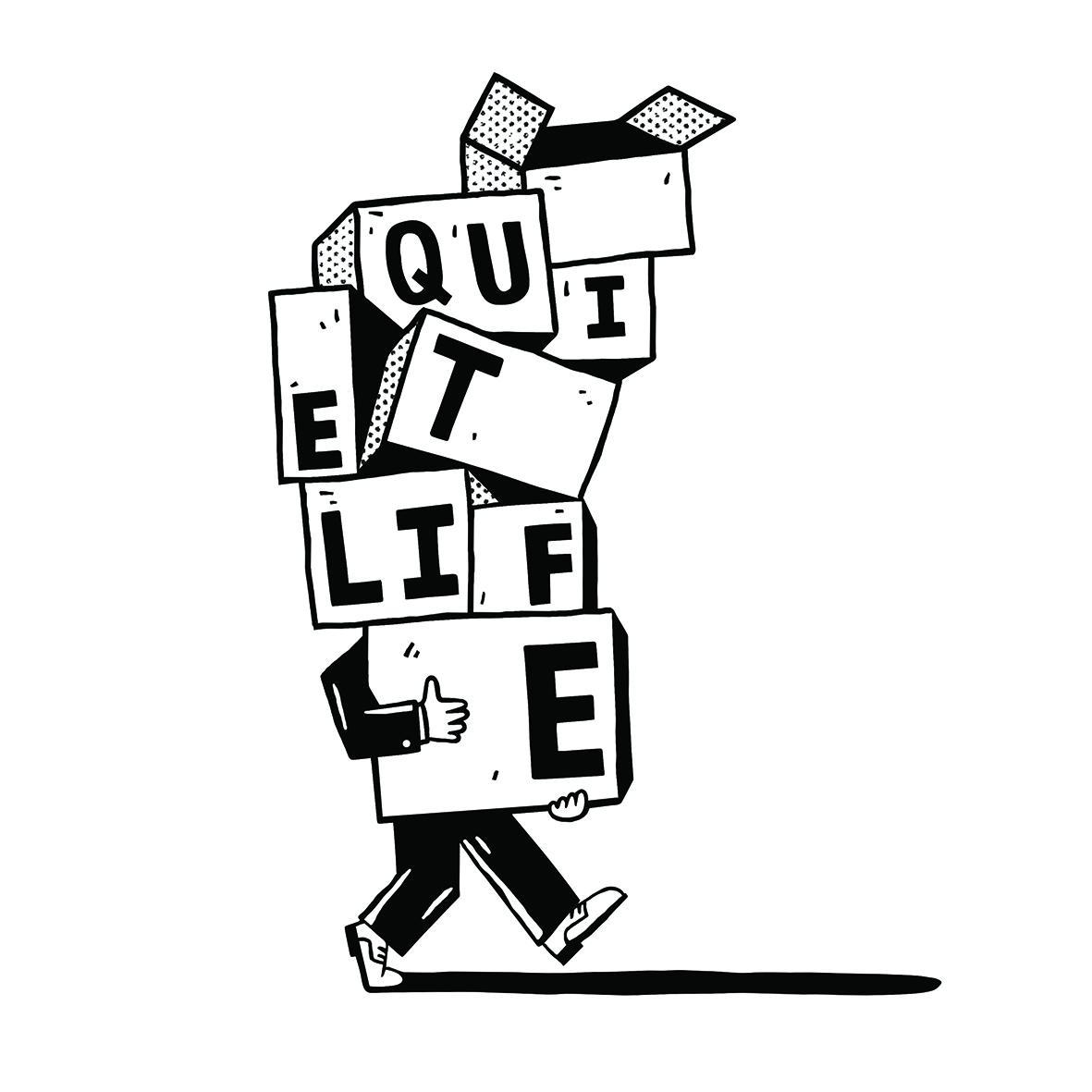 Quiet life.jpg
