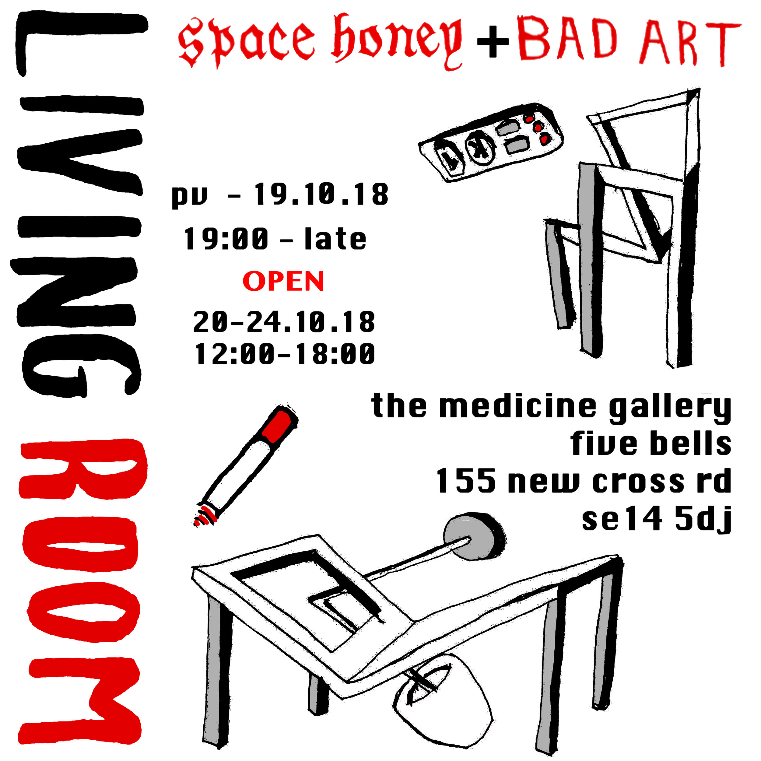 Bad Art & Space Honey presents Living Room  - The Medicine Gallery19/10/18-24/10/18