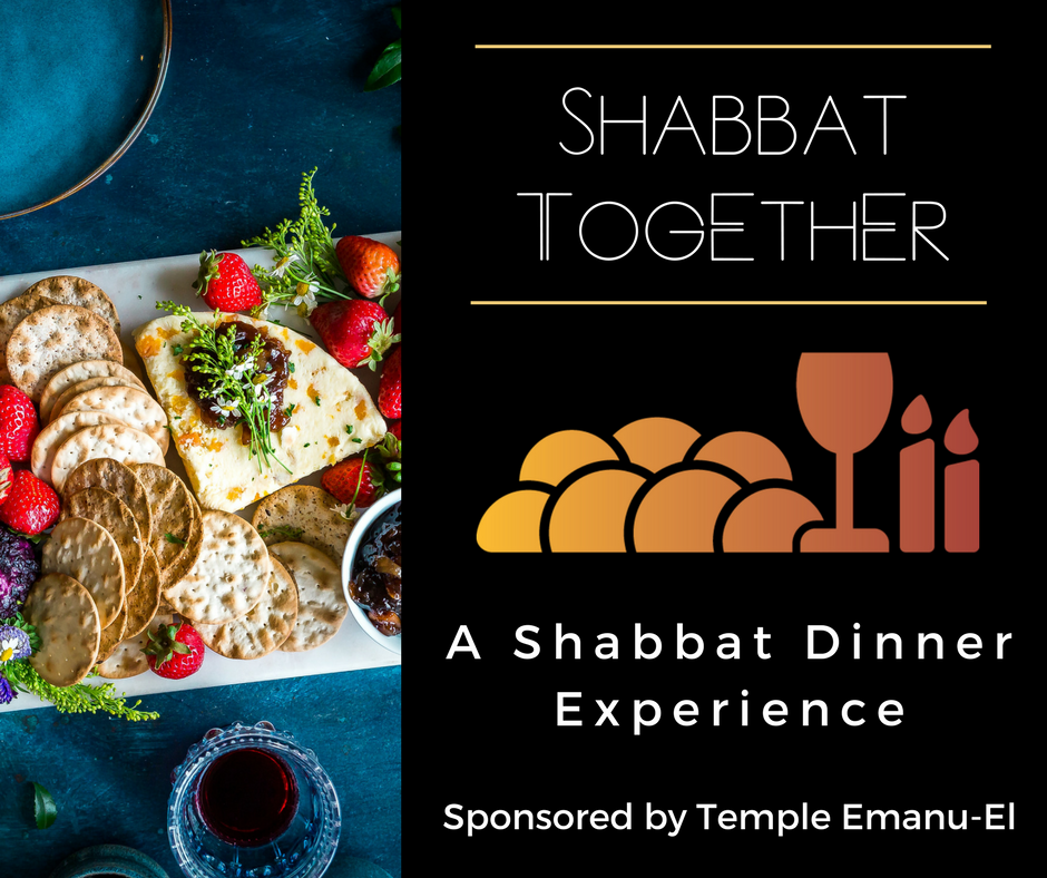 Shabbat Together - As Temple Emanu-El rabbis, Rachael and Max have rebranded The Table and are now calling their program