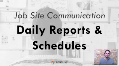 construction communication frontline small medium contractor daily report