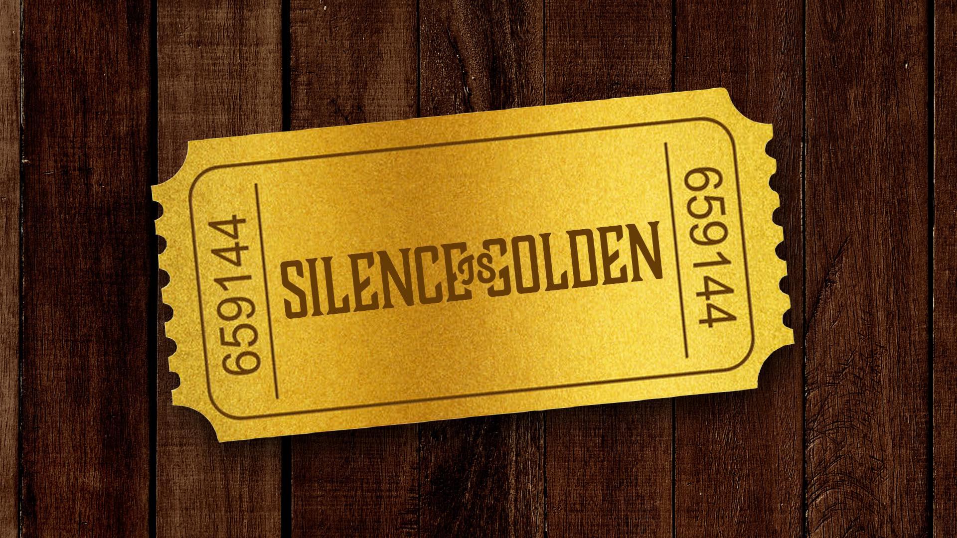 Silence Is Golden MAIN.jpg