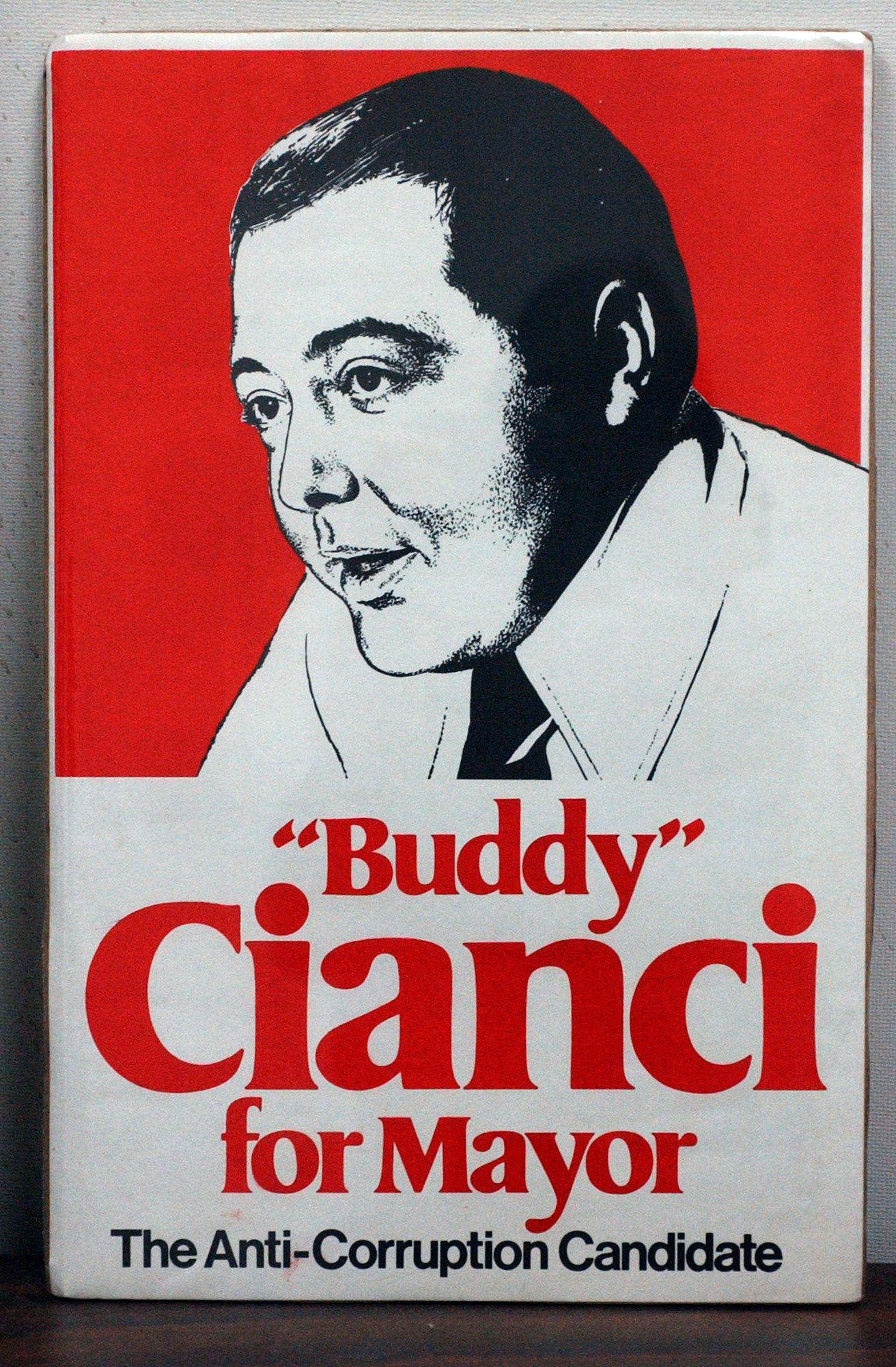 """A poster from Buddy's first campaign for mayor of Providence. He ran as """"the anti-corruption candidate."""" Courtesy of the Providence Journal."""