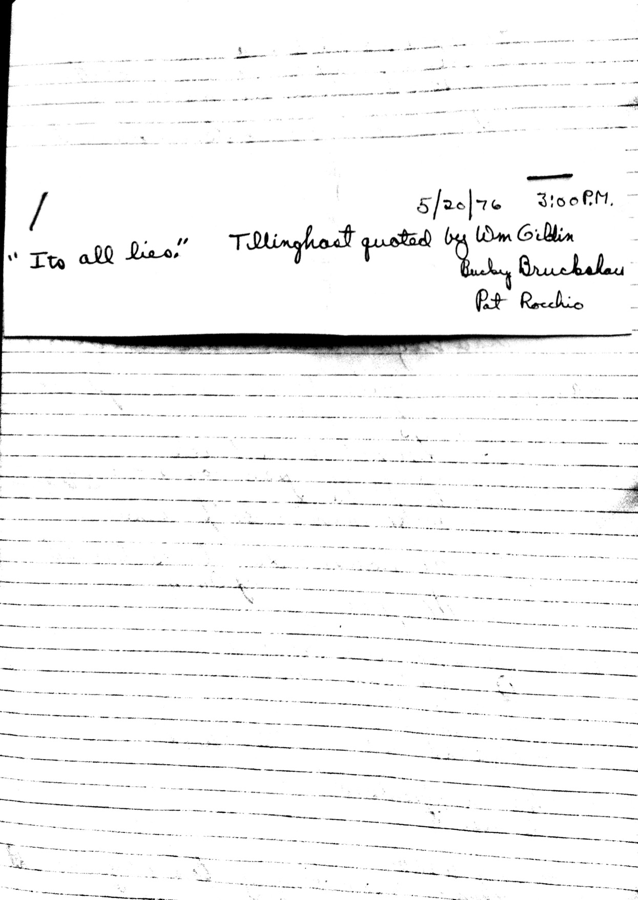 """A note dated May 20, 1976, from John Murphy, one of the prosecutors for the Bonded Vault trial. He says the note reflects something that police detectives told Murphy and his boss, Al DeRobbio, during the pre-trial proceedings. """"They repeated a statement, made by Tillinghast, and heard only by those near him at the time,"""" says Murphy. """"I wrote it down on a file folder, and from there it made it into my notes."""""""