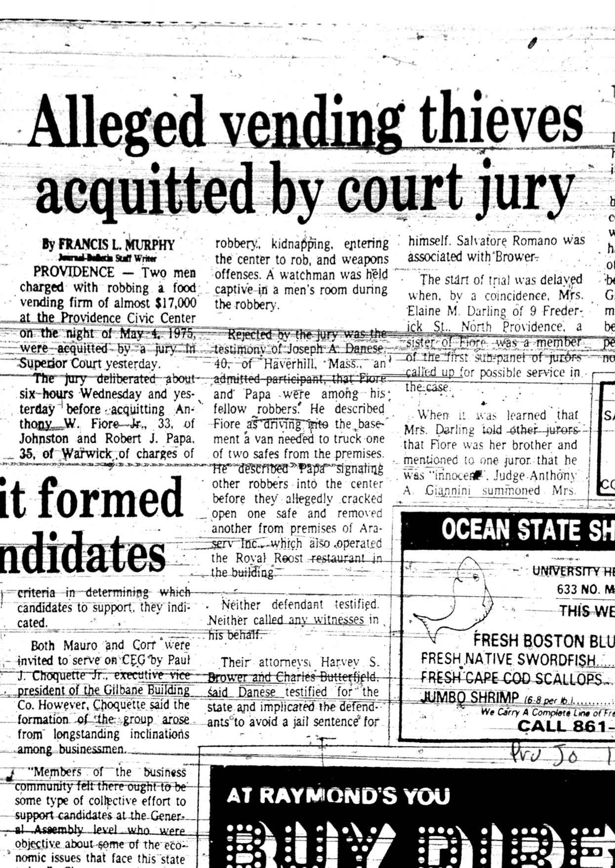 A news story detailing Tony Fiore's acquittal on robbery charges. It explains how Tony's sister, Elaine Darling, was originally picked to serve on the jury at his trial.  Courtesy of the Providence Journal.