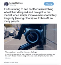 [Image description: A screen shot of Louise Hickman's original tweet. Louise's twitter icon, a black and white circular photo of her (a light-skinned woman with glasses and shoulder length brown hair) and her twitter handle @_louhicky. Her tweet text appears in large script above a photo of what appears to be the wheelchair user getting on or off a bus in the Scewo wheelchair, which is blue and black. The person's feet and legs are visible seated in the chair, but the rest of their body is cut off. A headline and link to the BBC is below the photo. The tweet is dated 9:13PM - 11 Feb 2018.]