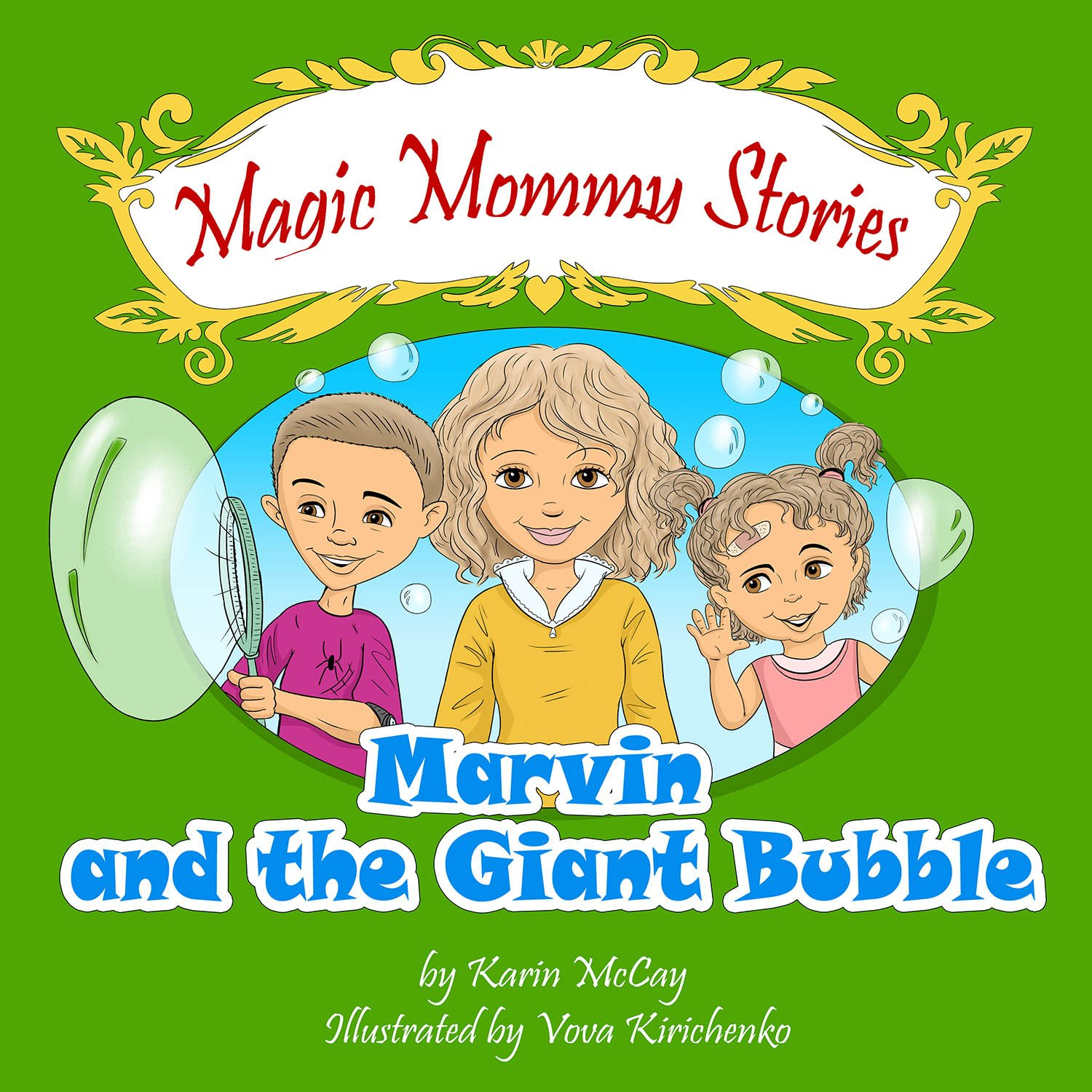 Magic Mommy Stories Marvin and the Giant Bubble.jpg