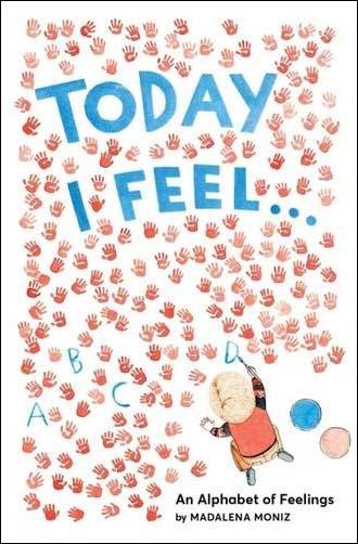 Today+I+Feel+…+An+Alphabet+of+Feelings.jpg