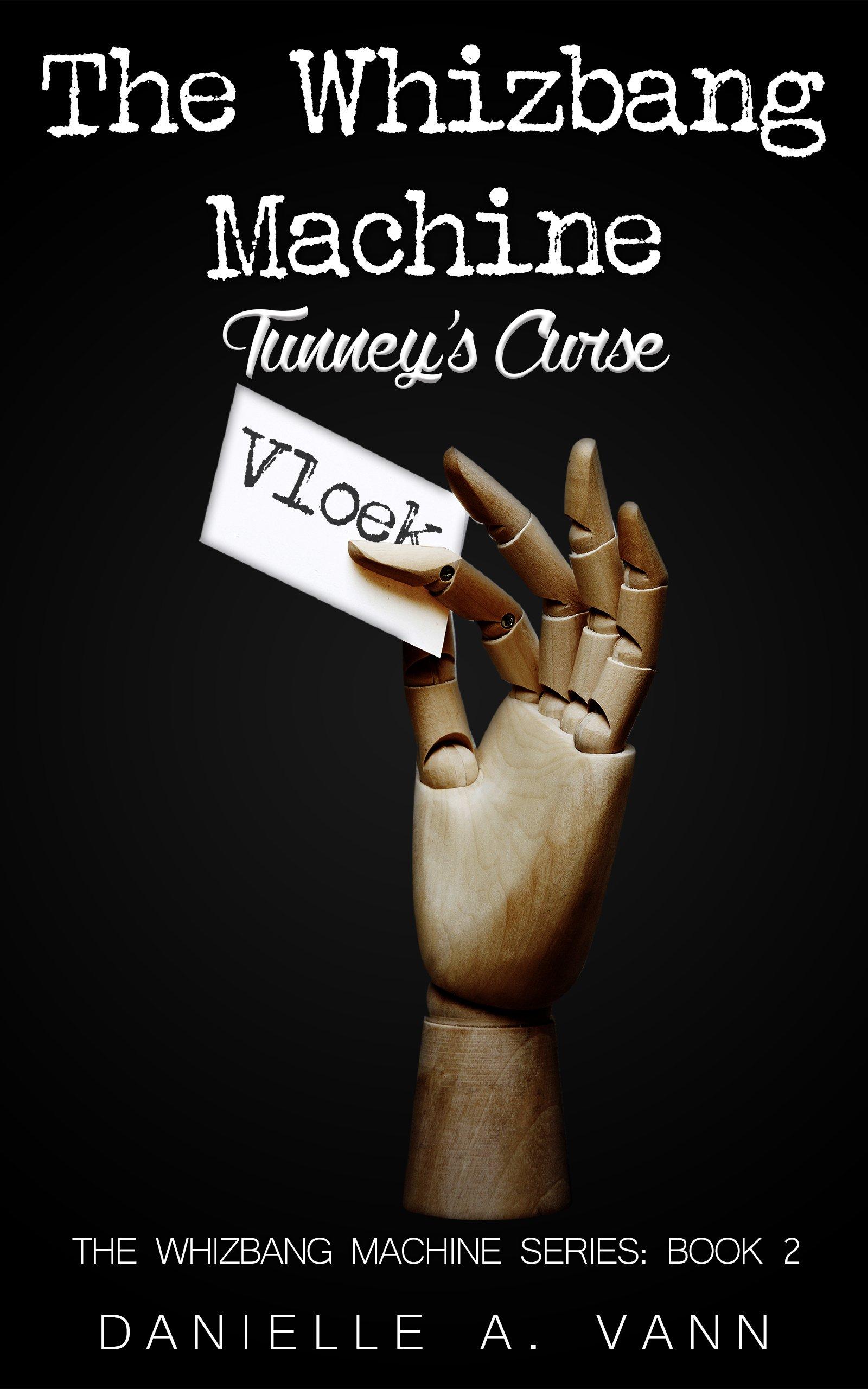 The+Whizbang+Machine+Tunney's+Curse.jpg