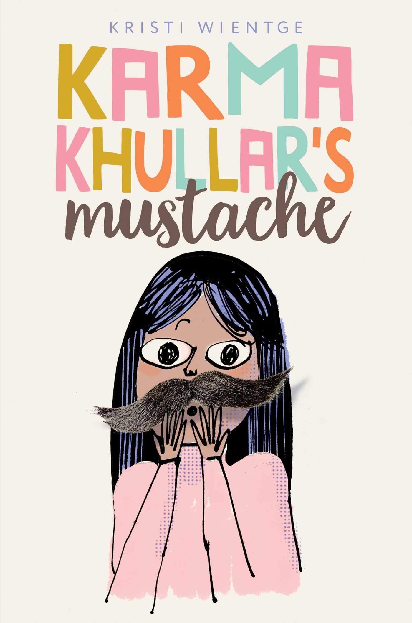 Karma Khullar's Mustache.jpg