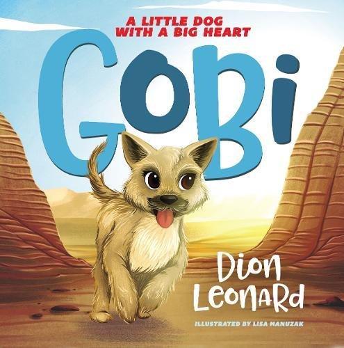 Gobi A Little Dog with a Big Heart.jpg