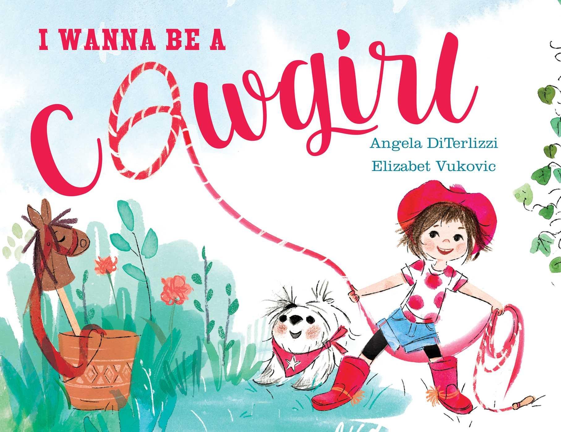 I Wanna Be a Cowgirl.jpg