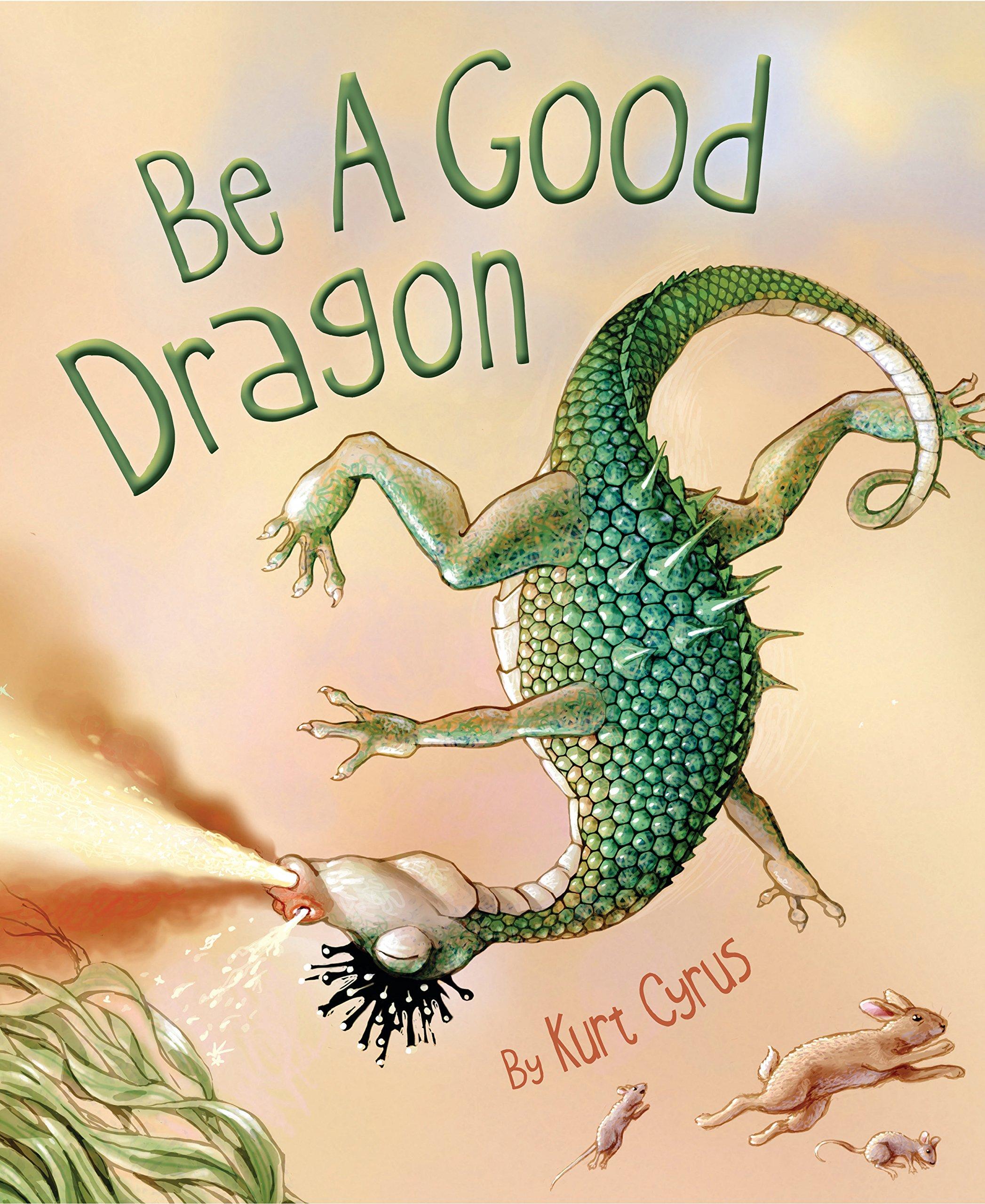 Be a Good Dragon.jpg