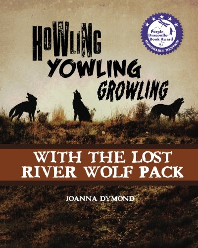 Howling Yowling Growling with the Lost River Wolf Pack.jpg