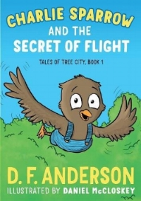 Charlie Sparrow and the Secret of Flight.jpg