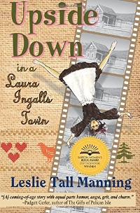 Upside Down in a Laura Ingalls Town.jpg