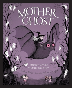 Mother Ghost Nursery Rhymes for Little Monsters.jpg
