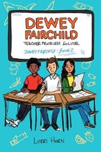 Dewey Fairchild Teacher Problem Solver.jpg
