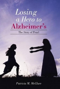 Losing a Hero to Alzheimer's The Story of Pearl.jpg