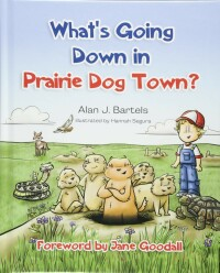What's Going Down in Prairie Dog Town.jpg