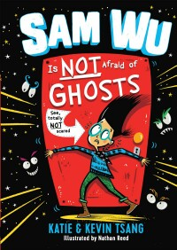 Sam Wu Is Not Afraid of Ghosts.jpg