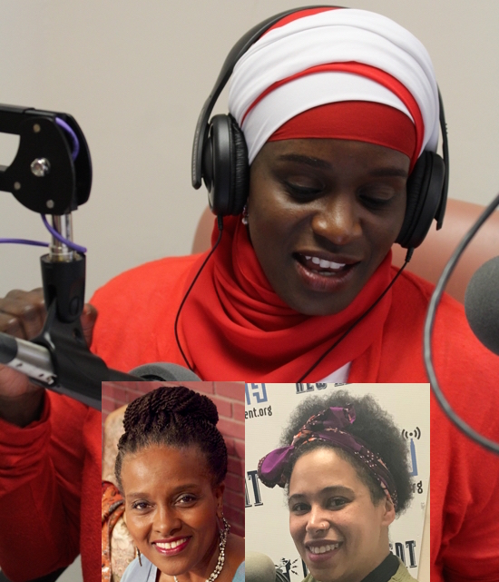 "Host Mubaraka Ibrahim talks ""Black Girl Magic"" with Camelle Scott-Mujahid and Katurah Bryant"