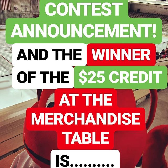 CONTEST ANNOUNCEMENT! And the winner of the $25 credit at the merchandise table is... @dcasavan! Congratulations! #lobsterpothockey