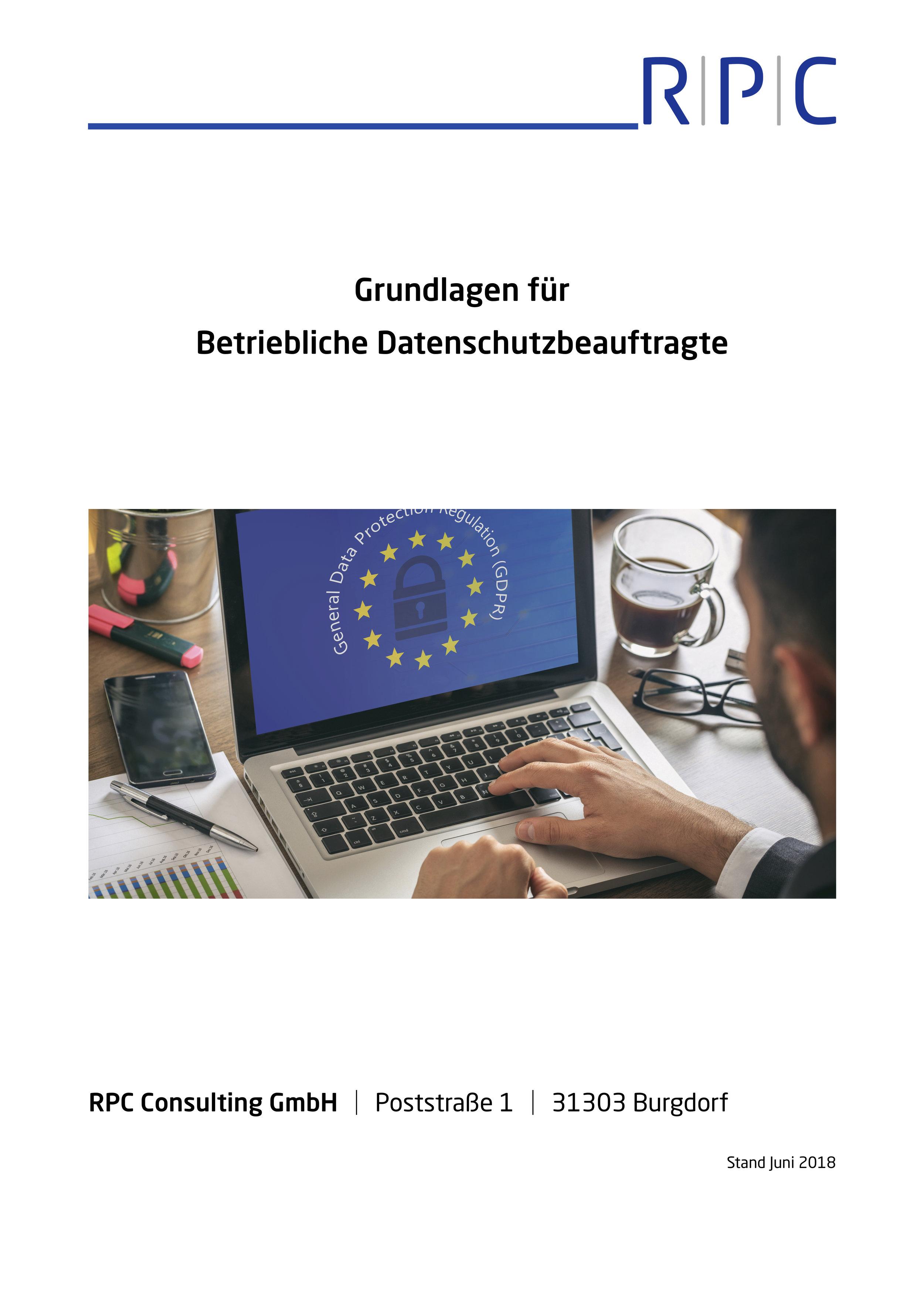 Datenschutz - Grundlagen für Betriebliche Datenschutzbeauftragte