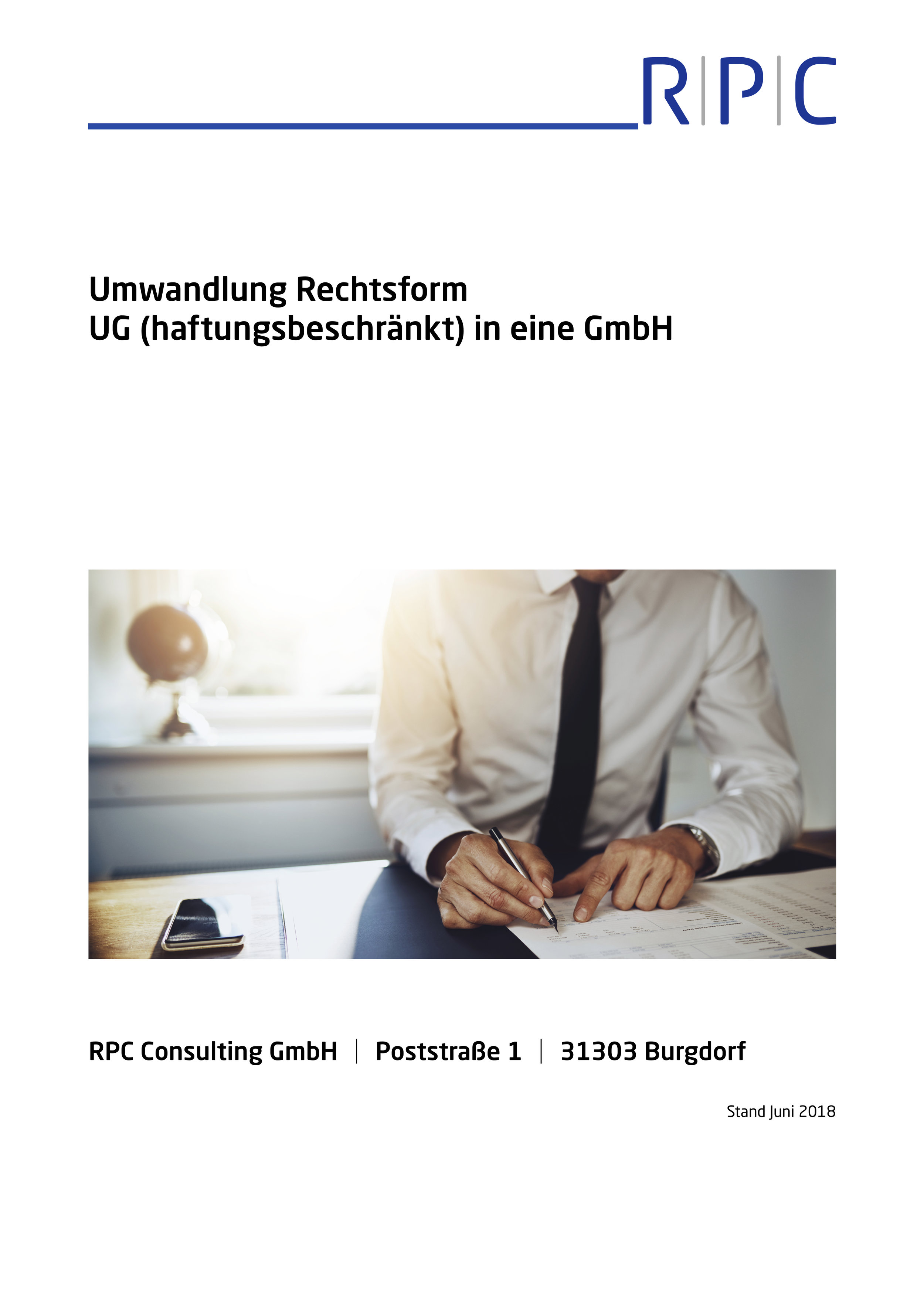 GmbH-Gesetz - Umwandlung Rechtsform UG (haftungsbeschränkt) in GmbH