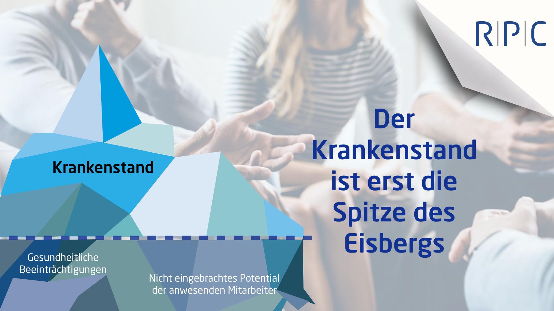 RPC Consulting GmbH Krankenstand Präsentismus Absentismzs