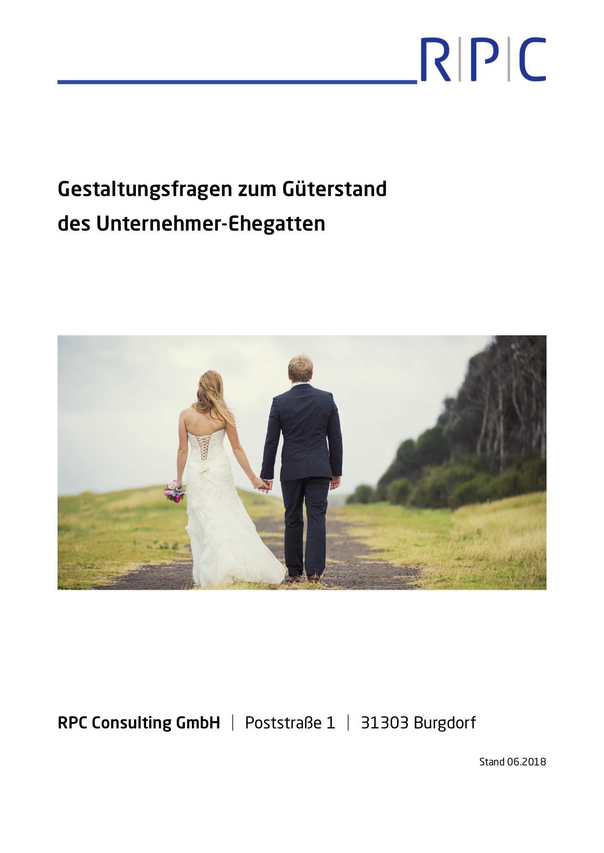 Güterstand des Unternehmer-Ehegatten - Gestaltungsfragen des Güterstandes