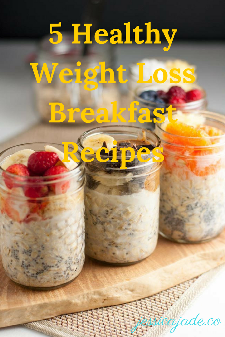 5 Healthy Weight Loss Breakfast