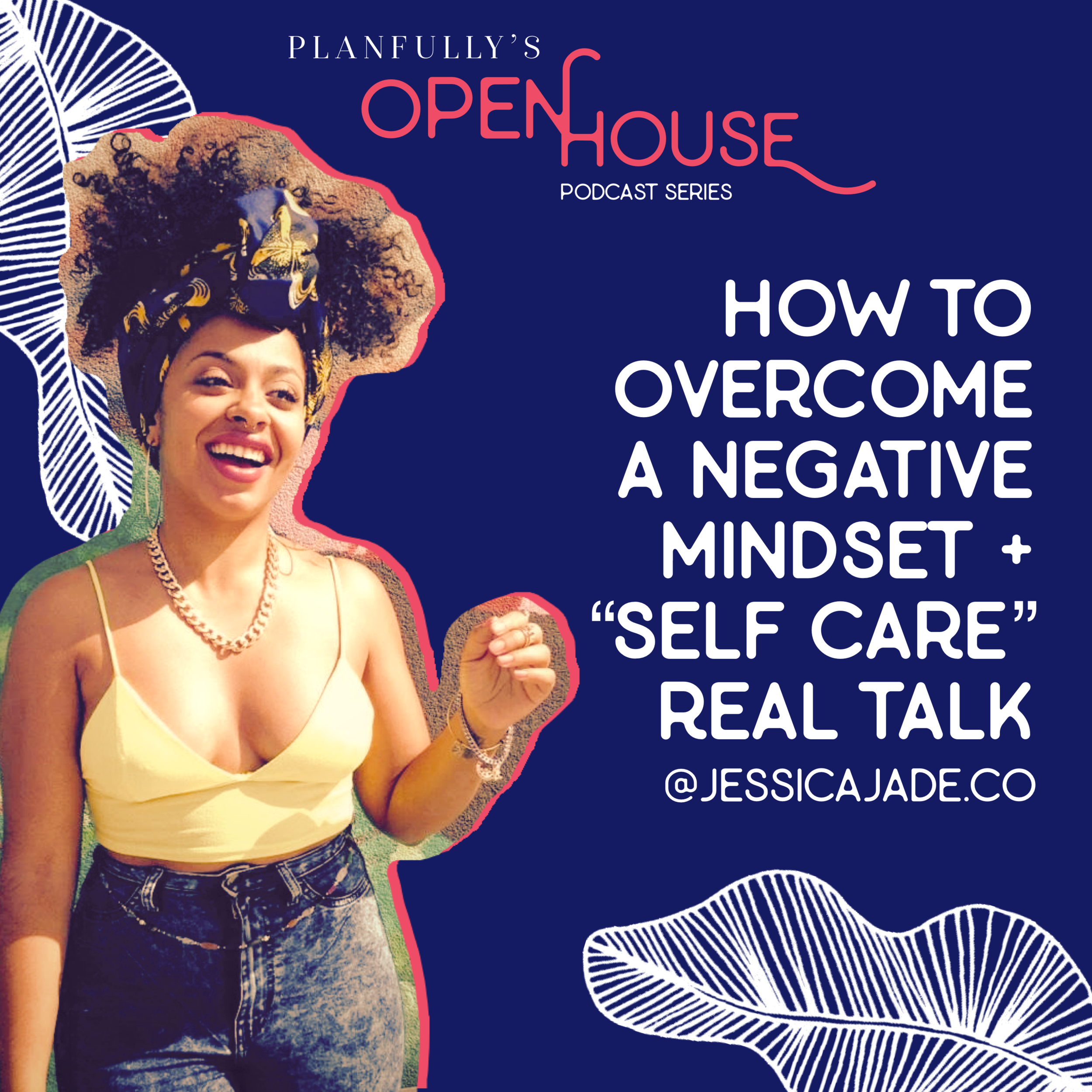 PLANFULLY PODCAST - Our latest podcast is now LIVE courtesy of a few mimosas with Wellness Entrepreneur - our new homie and big little sis in our heads - JESSICA JADE.Jessica tells her story of HEALING from the debilitating effects of an autoimmune disease, which led her to starting a thriving wellness coaching biz and a