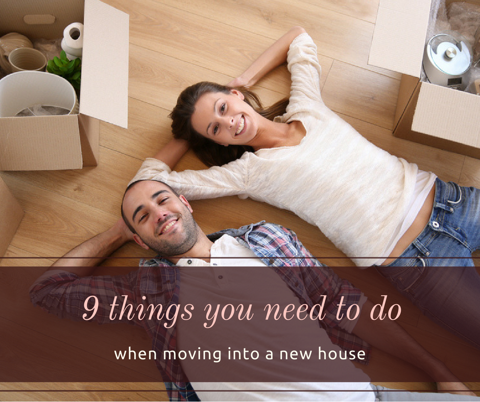 9-things-you-need-to-do-when-moving-into-a-new-house.png