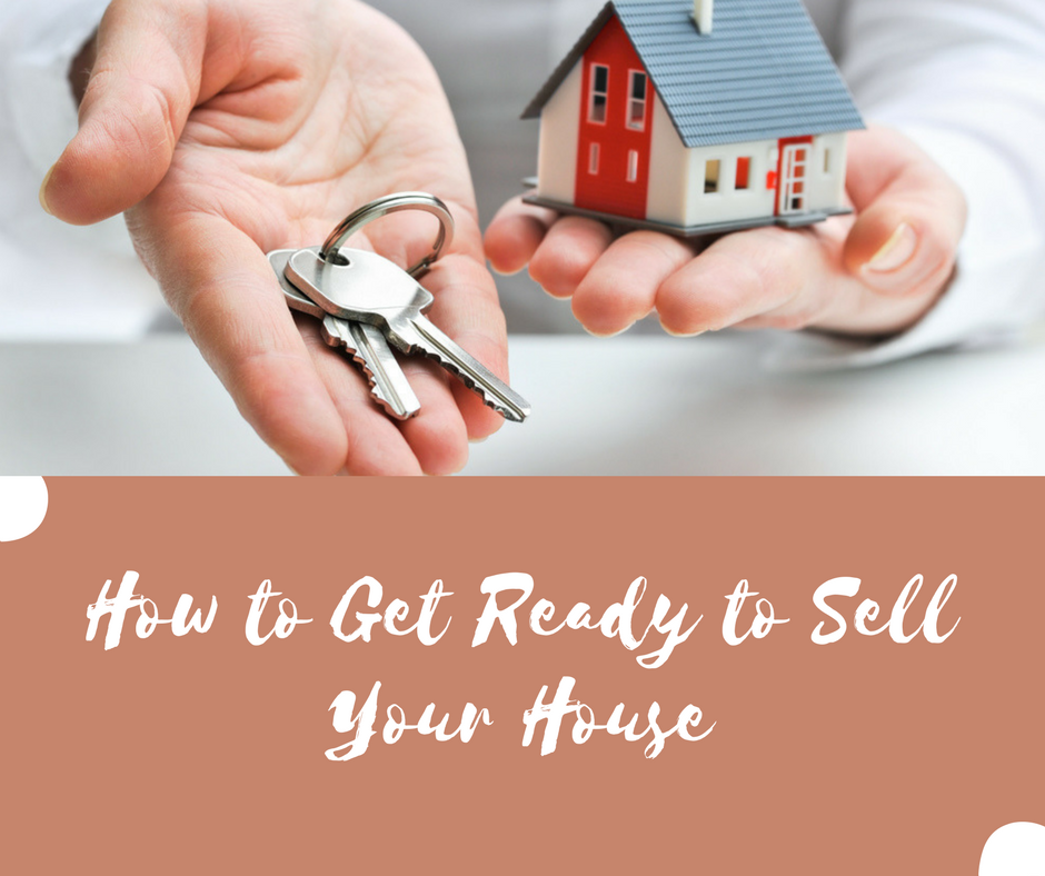 How to Get Ready to Sell Your House.png
