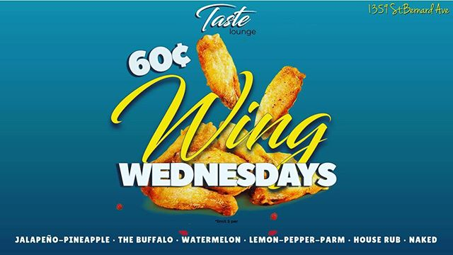Wednesday's at Taste Lounge, NOLA . BEST WINGS IN TOWN! . .  #WingWednesday #Wings #Nolawings #nolaeats #NOLAnights #Taste #TasteLounge #Wednesday #Fun #NOLAEats #watermelon #buffalo #lemonpepperwings #TheNOLAFoodProject #Treme #FrenchQuarter #NOLA #60cents