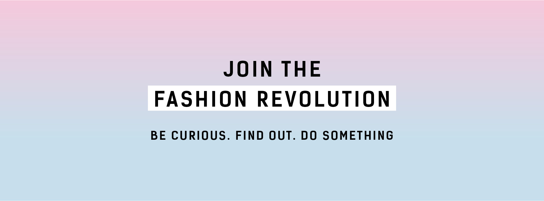 Image: Fashion Revolution Website