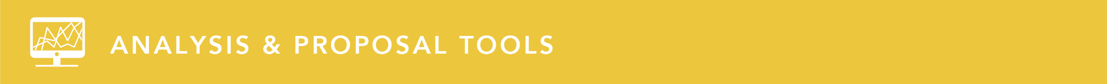 Analysis & Proposal Tools.png