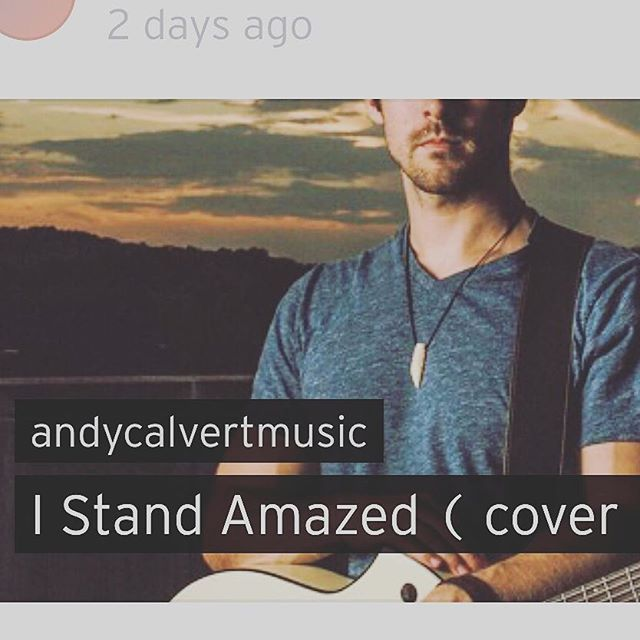Listen to I Stand Amazed ( cover ) by andycalvertmusic #np on #SoundCloud https://soundcloud.com/andycalvertmusic/i-stand-amazed-cover