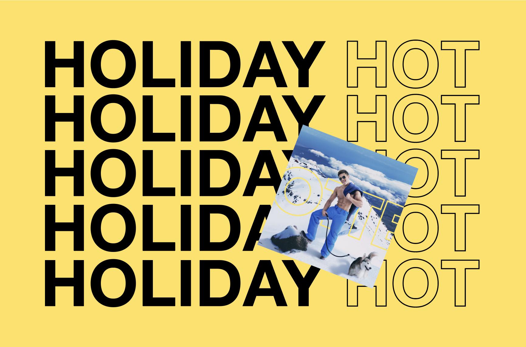 holiday hot