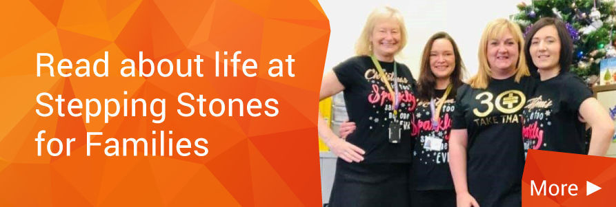 Life at Stepping Stones for Families