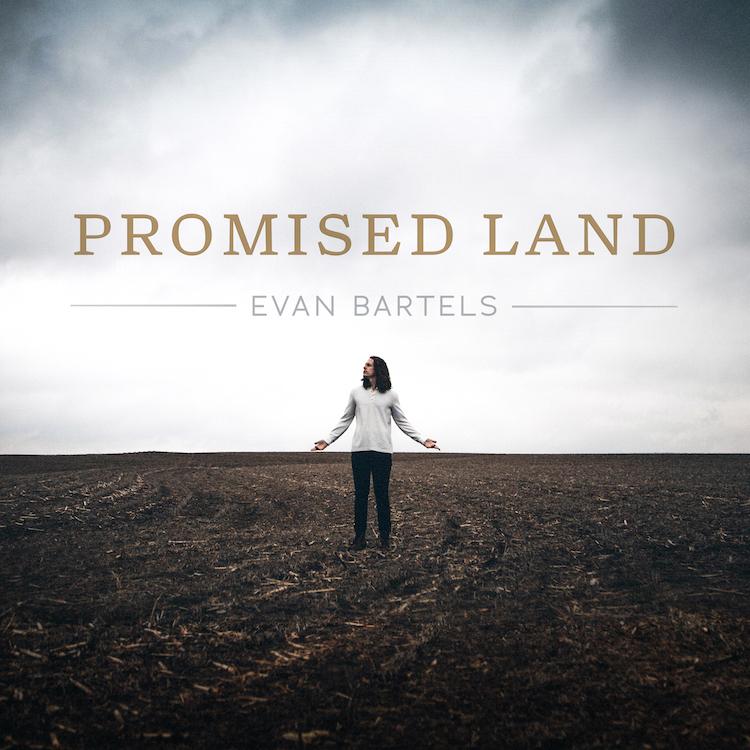 Evan-Bartels-Promised-Land-EP_Album Cover.jpg