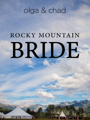 Rocky Mountain Bride | July 2016