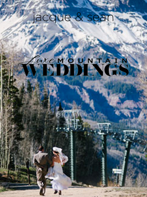 Luxe Mountain Weddings | June 2014