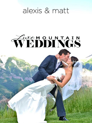 Luxe Mountain Weddings | Sept 2012
