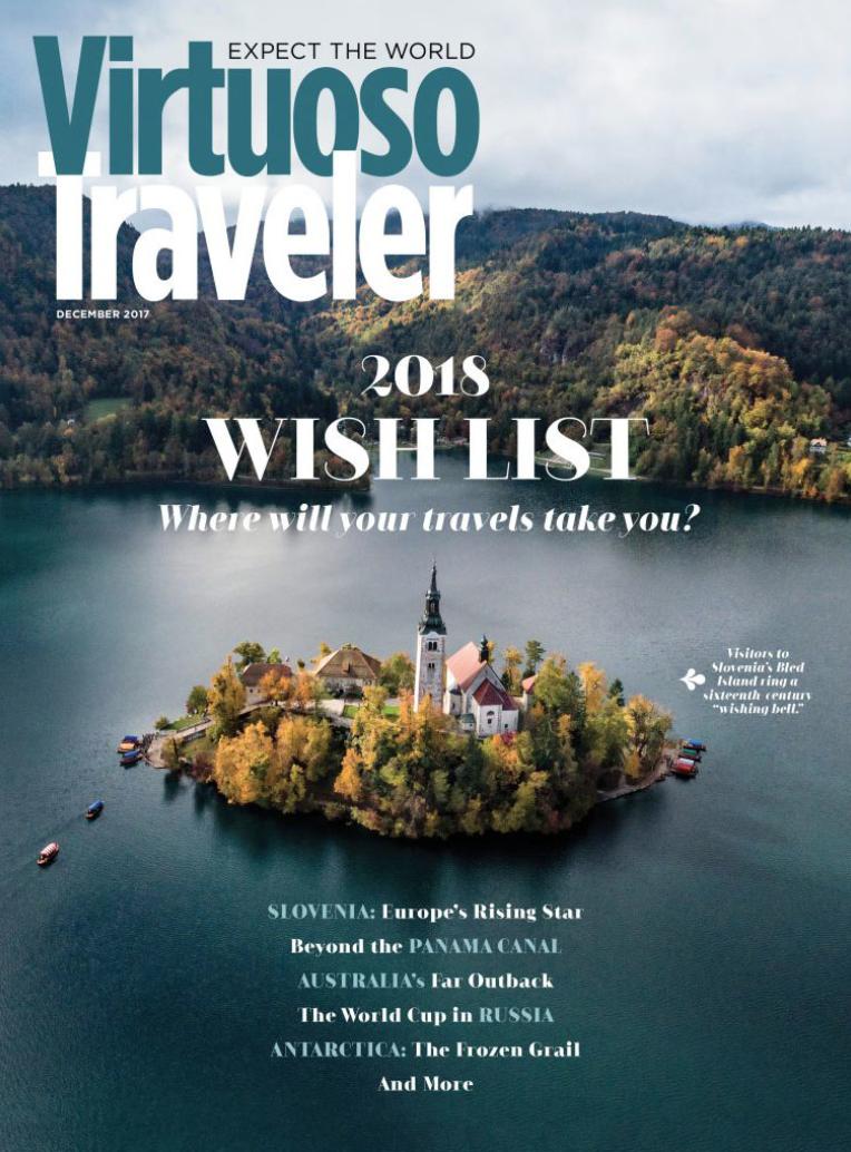 REad the latest of Virtuoso traveler - 2018 Wish List Edition